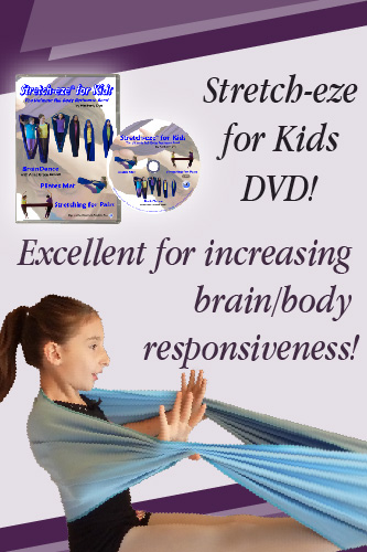 Stretch-eze for kids, children, brain dance, sensory fitness