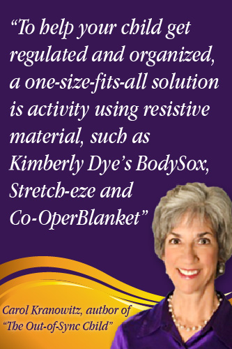 Carol Kranowitz Bodysox resistance for self regulation, sensory integration
