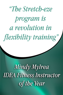 Mindy Mylrea, Stretch-eze, Flexibility training, stretching